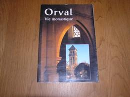 ORVAL Vie Monastique Régionalisme Belgique Religion Religieux Cistercien Abbaye Cistercienne Monastère Prêtre - Belgien