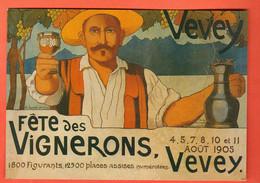 IKD-24 Reproduction Carte Fête Des Vignerons Vevey Août 1905, Vigneron Levant Son Verre. Grand Format, Non Circulé - VD Vaud