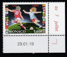 Monaco 2019 : LUXE !!! - Du 7 Juin Au 7 Juillet (foot) - Neuf** - En Coin Daté - - Ungebraucht