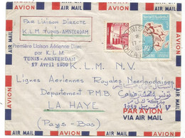 TUNISIE 40FR+1FR LETTRE AVION TUNIS 17.4.1959 + GRIFFE PREMIERE LIAISON AERIENNE PAR K.L.M. TUNIS AMSTERDAM HOLLAND - Tunisia (1956-...)