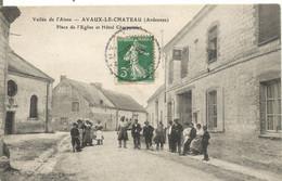 08 AVAUX LE CHATEAU Place De L Eglise Et Hotel Charpentier - Otros Municipios