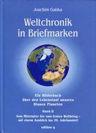 Weltchronik In Briefmarken Band II - Autres Livres