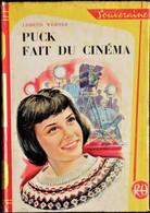 Lisbeth Werner - Puck Fait Du Cinéma - Bibliothèque Rouge Et Or Souveraine N° 644 - ( 1963 ) . - Bibliotheque Rouge Et Or