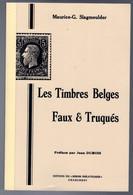Les Timbres Belges Faux & Truqués Par Maurice-G. SLAGMEULDER - Non Classés