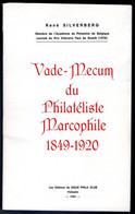 Vade - Mecum Du Philatéliste Marcophile 1849 - 1920 Par René SILVERBERG - Non Classés