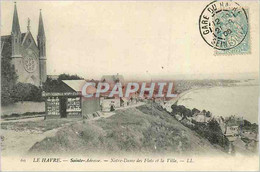 CPA Le Havre Sainte Adresse Notre Dame Des Flots Et La Ville - Sainte Adresse