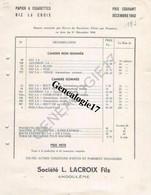 16 0623 ANGOULEME CHARENTE 1940  TARIF DES PAPETERIES LACROIX  - - PAPIER A CIGARETTES RIZ LA CROIX - RIZ + - Zigarettenzubehör