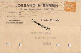 17 0272 SAINTES CHARENTE INFERIEURE 1940 Carte Commerciale JOSSAND Et  BARBIN Rue Saint Pierre - Saintes