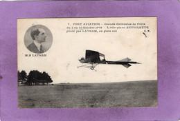PORT AVIATION  Grande Quinzaine De Paris Du 3 Au 17 Octobre 1909 - L'Aéroplane Antoinette Piloté Par LATHAM En Plein Vol - ....-1914: Voorlopers
