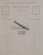 18 0717 TORTERON CHER 1897 Vins Eau De Vie BERNADAT Aubergiste Negociant En Remoulage Avoine Grain - 1800 – 1899
