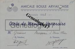 43 0345 ARVANT HAUTE LOIRE 1938 Carte AMICALE BOULE ARVANTAISE De Mr GERARD Brasserie D' Aurillac ( PETANQUE Bouliste ) - Bowls - Pétanque