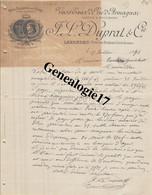 47 0832 LAVARDAC LOT GARONNE 1891 Vins Eaux De Vie Armagnac J. L. DUPRAT Ou DUPRAL  Du PONT DE BORDES A TAULERA - 1800 – 1899
