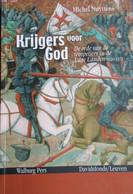 Krijgers Voor God - De Orde Van De Tempeliers In De Lage Landen 1120-1313  - Kruisvaarders - Gent - Unclassified