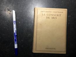 20AI - Livre Hachette Le Conscrit De 1813 Erckmann Chatrian 254 Pages - Boeken, Tijdschriften & Catalogi