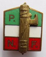 Insigne Politique PNF WW2 ITALIE - Altri
