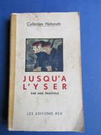 Jusq'à L'Yser - Par Max Deauville - 1916?  -  Eerste Wereldoorlog - Diksmuide Lettenburg Oostkerke Pervijze - Guerra 1914-18