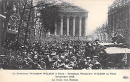 EVENEMENT Event ( Réception ) PARIS ( Décembre 1918 ) Le Président WILSON ( Etats Unis ) à PARIS : La Foule Rue Royale - Recepties