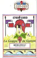 ETIQUETTE ANCIENNE VIN BERGERAC GRAPPE DE GURSON BICENTENAIRE REVOLUTION 178901989 - Otros