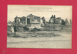 C.P.  Sallaumines = Ruines 1914-1918 : La  Nouvelle Mairie Et Le Monument Des Victimes De La Catastrophe De  COURRIERES - Lens