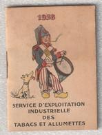 1938  Service D'esploitation Industrielle Des Tabacs Et Allumettes - Kleinformat : 1921-40