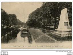 CPA (Réf : R 842) 184 ABBEVILLE (80 SOMME) Vue Sur Le Canal Et Le Monument Du Chevalier De La Barre LL (animée, Péniche) - Abbeville