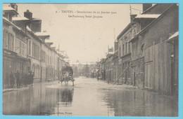 J.P.S. 12 - C.P. 72 - Inondations Du 21 Janvier 1910 - N° 9 - Le Faubourg Saint-Jacques - Troyes