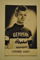 Cyclisme Autographe Original Gerard Saint  Pub Quinquina (  Pliure Froissure Bas  ) - Radsport
