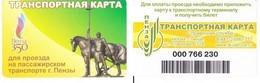 Transport  Card  Russia. Penza ( Jubilee  Card) Quantity:500 Pcs R - Russland