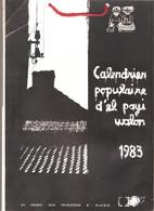 CALENDRIER POPULAIRE D'EL PAYI WALON - 1983 - - Calendari