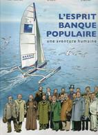 Album Dessin BD De L'Histoire De L'Esprit De La  Banque Populaire Editions 2005 - Original Drawings