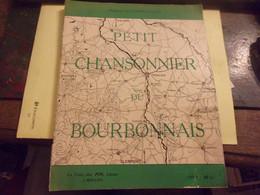 GAUTHIER VILLARS M PETIT CHANSONNIER DUI BOURBONNAIS AVEC ENVOI DE L AUTEURE 1938 // 86 PAGES  BOURBON  CHEZ PIN MOULINS - Bourbonnais