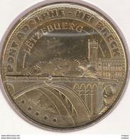 MONNAIE DE ¨PARIS L-1343  LUXEMBOURG LU13-2045 -Pont Adolphe - Nei Bréck JAUNE - 2015 - 2015