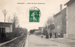 GARGAN   -  Allée Robert Estienne - Otros Municipios