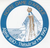 ALGERE - NOTRE DAME D'AFRIQUE -AUTOCOLLANT THEOULE SUR MER 1990 - Unclassified