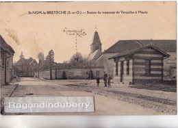 CPA - 78 - SAINT-NOM-LA-BRETECHE - Station Du TRAMWAY De VERSAILLES à MAULE En 1927 - CARTE RARE - - Tramways