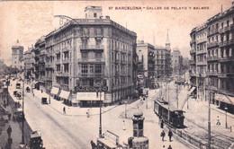 BARCELONA - Calles De Pelayo Y Balmes - 1920 - Barcelona
