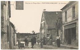 FONTAINE-SOUS-JOUY-LE CARREFOUR-ENVIRONS DE PACY-SUR-EURE- - Pacy-sur-Eure