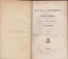 Dante Alighieri - LA DIVINA COMMEDIA - Leipzig 1870 - Pagine 444 - Old Books