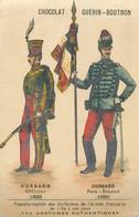 UNIFORME - HUSSARD OFFICIER - 1825 - HUSSARD - PORTE ETENDARD - 1890- CHROMO PUBLICITAIRE - GUERIN BOUTRON - (7 X 11 Cm) - Uniforms