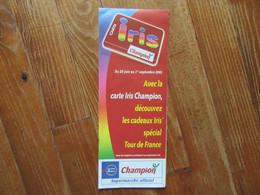 Carte Routière  De La France    Avec Champion Découvrez Les Cadeaux Spécial Tour De France 2001 - Carte Stradali