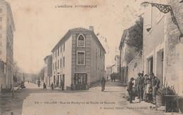 07 VALLON PONT D'ARC RUE DE RAVEYRON - Vallon Pont D'Arc
