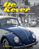 HET WARE VERHAAL VAN DE KEVER. HOE HITLER HET ONTWERP VAN EEN JOODS GENIE CONFISQUEERDE - Schilperoord - 2009 - Storia