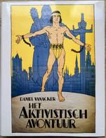 HET AKTIVISTISCH AVONTUUR - (ACTIVISTISCH AVONTUUR) - Vanacker - 1991 - Gent - Vlaams-nationalisme - Historia