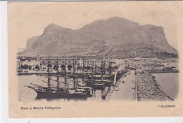 PS /  ITALIE . PALERMO. Molo E Monte Pellegrino ( Voiliers 3 Mats à Quai) - Palermo