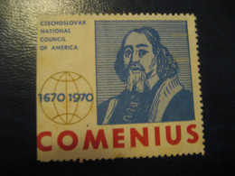 John Amos COMENIUS 1970 Moravia Church Christianity Christianisme Religion Poster Stamp Vignette CZECHOSLOVAKIA Label - Christianisme