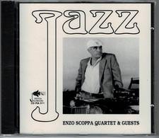 Jazz - Enzo Scoppa Quartet & Guests - - Jazz