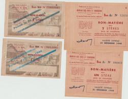 BON MATIERE  -  LOT De 4 Bons ( Bois De Chauffage  Pour Un Stére  , Pour 2 Stéres ) Periode 1944 /1945  - Rationnement - Bonds & Basic Needs
