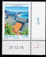 Monaco 2016 : LUXE !!! - N° 3019 -.MONTE-CARLO ROLEX MASTERS 2016 - NEUF** -  En Coin Daté - - Ungebraucht