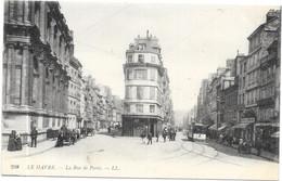 LE HAVRE : LA RUE DE PARIS - Le Havre