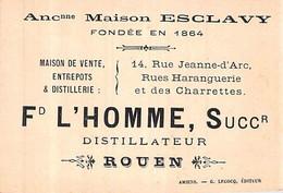 Carte De Visite Maison Esclavy Fd L Homme Successeur Distillateur Rue Des Charrettes Rouen Alambic Calvados Alcool - Visiting Cards